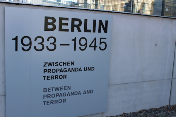 Berlin -  Propaganda and Terror